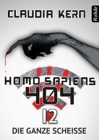 Homo Sapiens 404 Band 12: Die ganze Scheiße Foto №1