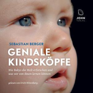Geniale Kindsköpfe: Wie Babys die Welt erforschen und was wir von ihnen lernen können Foto №1