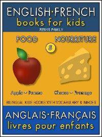 5 - Food | Nourriture - English French Books for Kids (Anglais Français Livres pour Enfants) photo №1