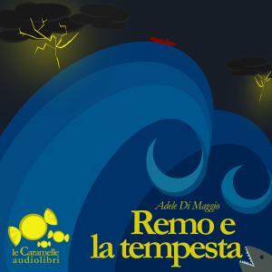 Remo e la Tempesta