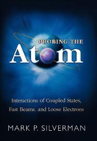 Probing the Atom photo №1