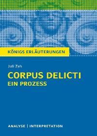 Corpus Delicti: Ein Prozess von Juli Zeh. Königs Erläuterungen. Foto №1