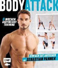 Body Attack! Einfach gut aussehen mit Sebastian Pannek