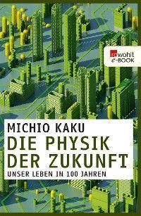 Die Physik der Zukunft Foto №1
