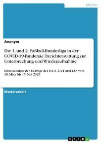 Die 1. und 2. Fußball-Bundesliga in der COVID-19-Pandemie. Berichterstattung zur Unterbrechung und Wiederaufnahme Foto №1