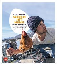 Segeln mit Huhn Foto №1