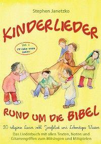 Kinderlieder rund um die Bibel, Vol. 3 - Religiöse Lieder inkl. Josefslied und Lebendiges Wasser Foto №1