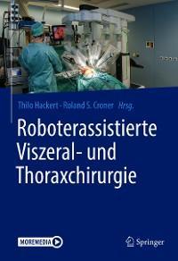 Roboterassistierte Viszeral- und Thoraxchirurgie Foto №1