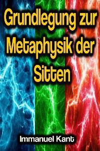 Grundlegung zur Metaphysik der Sitten Foto №1