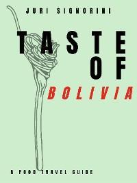 Taste of... Bolivia photo №1