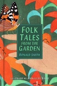 Folk Tales from The Garden photo №1