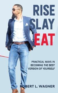 Rise Slay Eat photo №1