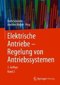Elektrische Antriebe – Regelung von Antriebssystemen Foto №1