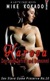 Karova: Degraded, Defiled and Demeaned photo №1