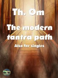 The modern Tantra path photo №1