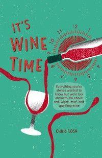 It's Wine Time photo №1