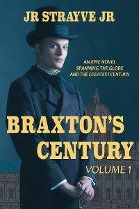 Braxton's Century, Vol 1