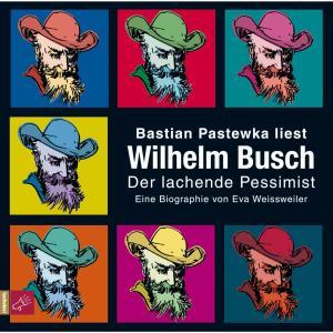 Wilhelm Busch - Der lachende Pessimist Foto №1