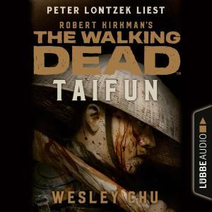The Walking Dead: Taifun (Ungekürzt) Foto №1