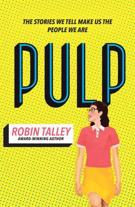 Pulp: the must read inspiring LGBT novel from the award winning author Robin Talley Foto №1