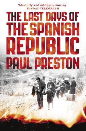 The Last Days of the Spanish Republic photo №1