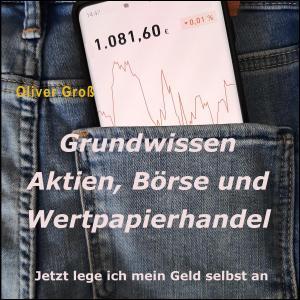 Grundwissen Aktien, Börse und Wertpapierhandel Foto №1