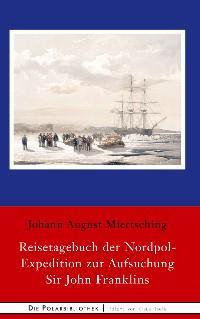 Reisetagebuch der Nordpol-Expedition zur Aufsuchung Sir John Franklins Foto №1