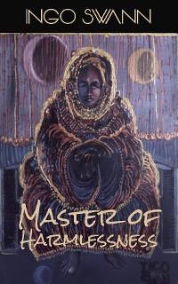 Master of Harmlessness