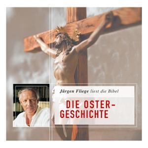 Die Bibel - Neues Testament, Folge 4: Die Ostergeschichte (Ungekürzt) Foto №1