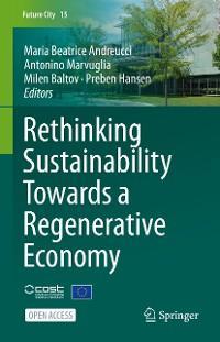Rethinking Sustainability Towards a Regenerative Economy photo №1