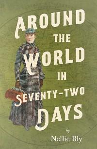 Around the World in Seventy-Two Days photo №1