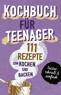 KOCHBUCH FÜR TEENAGER Foto №1