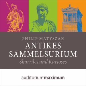 Antikes Sammelsurium (Ungekürzt) Foto №1