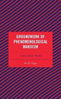Groundwork of Phenomenological Marxism photo №1