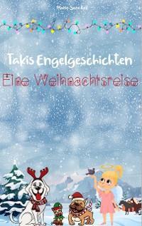 Takis Engelgeschichten: Eine Weihnachtsreise Foto №1