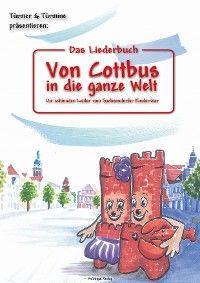 Das Liederbuch: Von Cottbus in die ganze Welt Foto №1