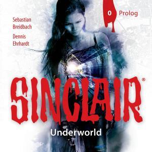 SINCLAIR, Staffel 2: Underworld, Folge: Prolog Foto №1