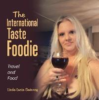 The International Taste Foodie photo №1