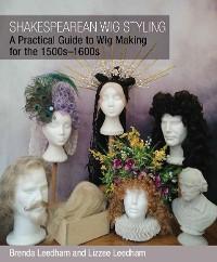 Shakespearean Wig Styling photo №1