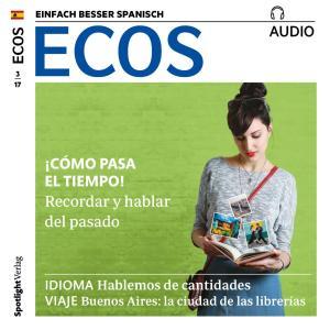 Spanisch lernen Audio - Wie die Zeit vergeht! Foto №1