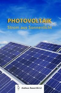 Photovoltaik - Strom aus Sonnenlicht Foto №1