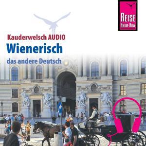 Reise Know-How Kauderwelsch AUDIO Wienerisch