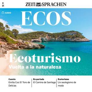 Spanisch lernen Audio - Ökotourismus - Zurück zur Natur photo №1