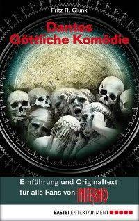 Dantes Göttliche Komödie - Einführung und Originaltext für alle Fans von INFERNO Foto №1