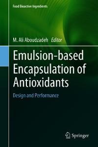 Emulsion‐based Encapsulation of Antioxidants photo №1