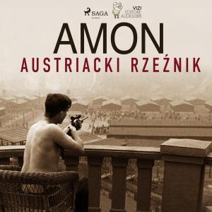 Amon - austriacki rzeznik photo №1