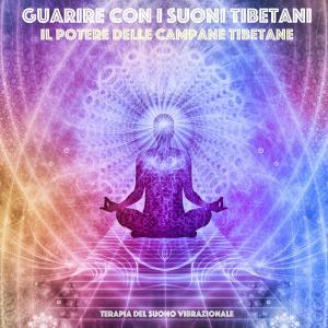 Guarire con i suoni tibetani: il potere delle campane tibetane photo №1