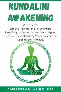 Kundalini Awakening: 2 books in 1 photo №1
