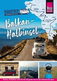 Reise Know-How  Roadtrip Handbuch Balkan-Halbinsel: Routen, Stellplätze und Infos für die große Tour in den Südosten Europas Foto №1