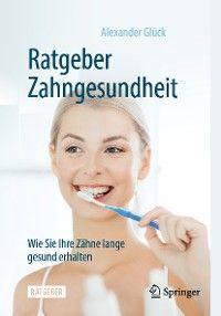 Ratgeber Zahngesundheit Foto №1